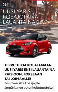 Tervetuloa ensi lauantaina 26.9. koeajamaan uusi Yaris liikkeissämme! Ensimmäisille koeajajille ämpärillinen autonhoitotuotteita...